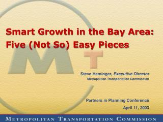 Smart Growth in the Bay Area:  Five (Not So) Easy Pieces