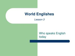 World Englishes Lesson 3