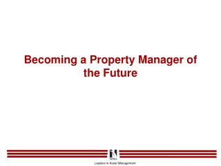 Becoming a Property Manager of the Future
