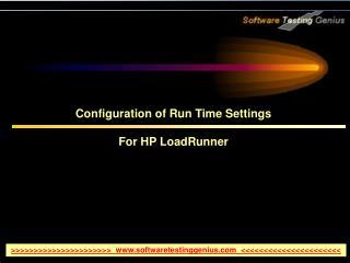 Configuration of Run Time Settings  For HP LoadRunner