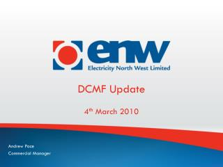 DCMF Update 4 th  March 2010