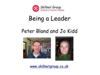 Being a Leader Peter Bland and Jo Kidd