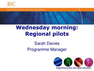 Wednesday morning: Regional pilots