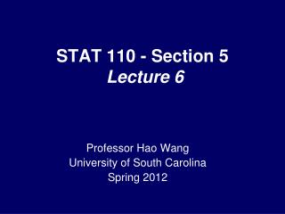 STAT 110 - Section 5  Lecture 6