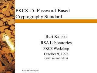 PKCS #5: Password-Based Cryptography Standard