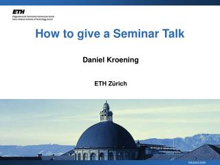 How to give a Seminar Talk