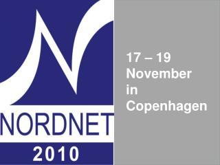 17 – 19  November  in Copenhagen