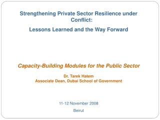 Strengthening Private Sector Resilience under Conflict:  Lessons Learned and the Way Forward