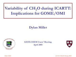 Variability of CH 2 O during ICARTT: Implications for GOME/OMI