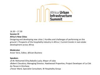 16.30 – 17.30 Session III Africa's New Cities