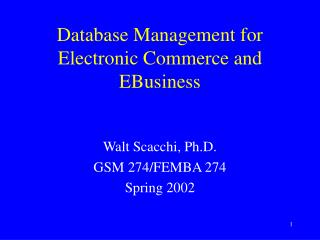 Database Management for Electronic Commerce and EBusiness