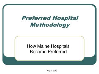 Preferred Hospital Methodology