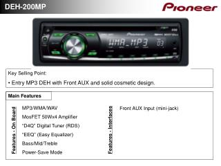 "MP3/WMA/WAV MosFET 50Wx4 Amplifier ""D4Q"" Digital Tuner (RDS) ""EEQ"" (Easy Equalizer)"