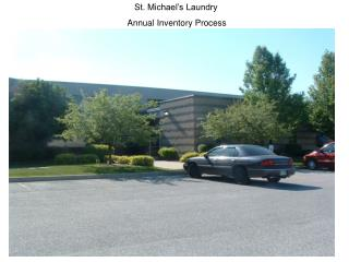 St. Michael's Laundry  Annual Inventory Process