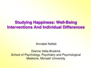 Studying Happiness: Well-Being Interventions And Individual Differences