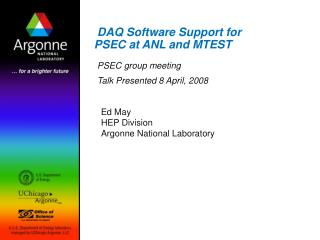DAQ Software Support for PSEC at ANL and MTEST