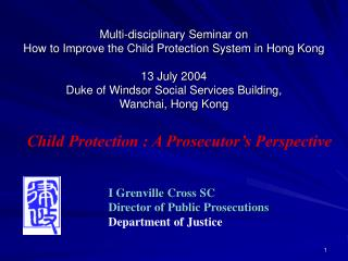 Child Protection : A Prosecutor�s Perspective
