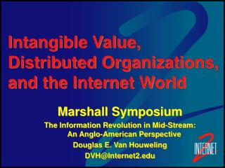 Intangible Value, Distributed Organizations, and the Internet World