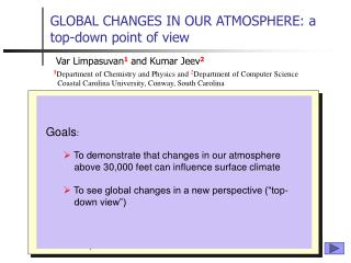 GLOBAL CHANGES IN OUR ATMOSPHERE: a top-down point of view