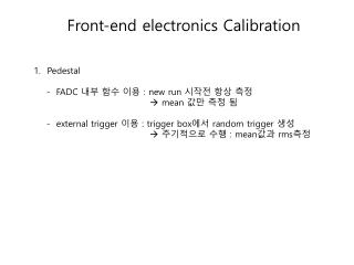 Front-end electronics Calibration