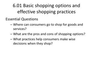 6.01 Basic shopping options and effective shopping practices