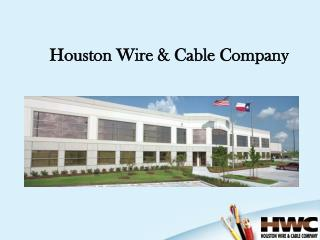 Houston Wire  Cable Company