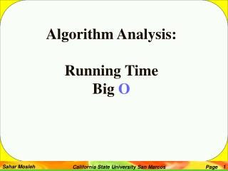 Algorithm Analysis: Running Time  Big  O