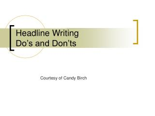 Headline Writing  Do�s and Don�ts