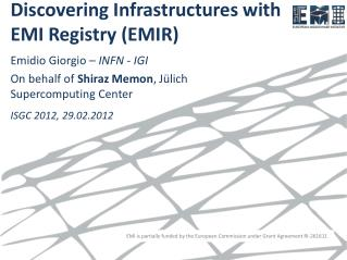 Discovering Infrastructures with  EMI Registry (EMIR)