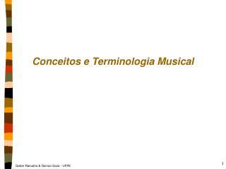 Conceitos e Terminologia Musical