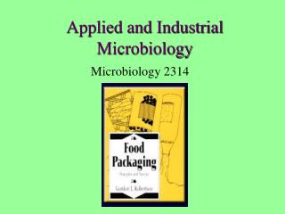 Applied and Industrial Microbiology