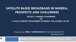 Satellite Based Broadband in Nigeria, Prospects and Challenges