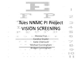 Tues NNMC PI Project VISION SCREENING