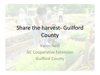 Share the harvest- Guilford County
