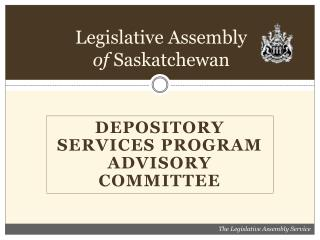Legislative Assembly of  Saskatchewan