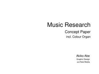 Music Research Concept Paper incl. Colour Organ