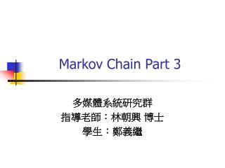 Markov Chain Part 3