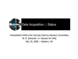 Data Acquisition :: Status