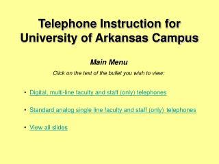 Telephone Instruction for University of Arkansas Campus