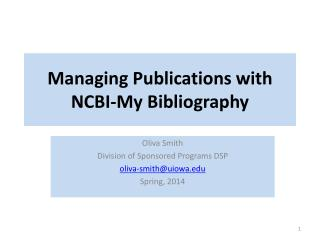 Managing Publications with NCBI-My Bibliography