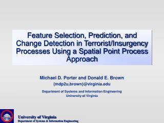 Feature Selection, Prediction, and Change Detection in Terrorist
