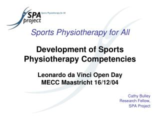 Sports Physiotherapy for All Development of Sports  Physiotherapy Competencies