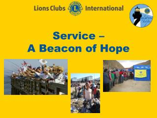 Service �  A Beacon of Hope