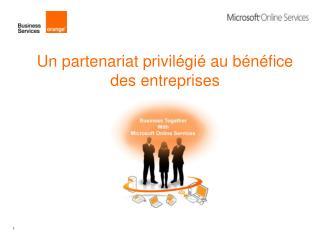 Un partenariat privilégié au bénéfice  des entreprises