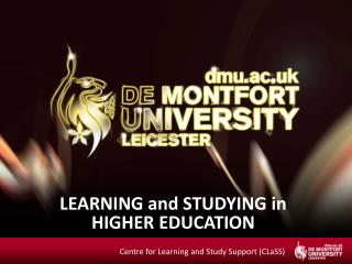 LEARNING and STUDYING in  HIGHER EDUCATION
