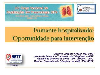 Fumante hospitalizado:  Oportunidade para intervenção