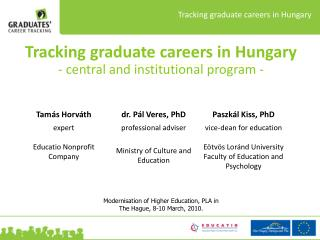 Tracking graduate careers in Hungary - central and institutional program -