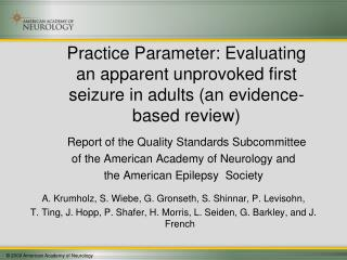 Report of the Quality Standards Subcommittee  of the American Academy of Neurology and