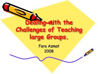 Dealing with the Challenges of Teaching large Groups .