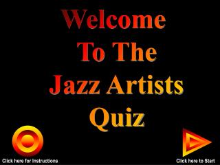Welcome  To The Jazz Artists Quiz